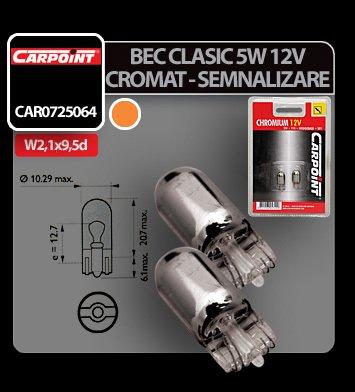 Bec clasic 12V 5W UF semnalizare W2,1x9,5d soclu sticla 2buc - Crom