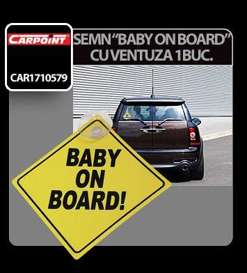 Semn - Baby on board - cu ventuza 1 buc.
