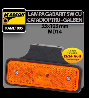 Lampa gabarit, catadioptru galben MD14 Kamar 5W cap sticla - 12/24V