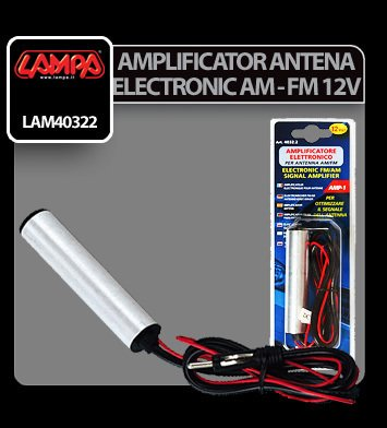 Amplificator de semnal antena electronic AM-FM Lampa 12V