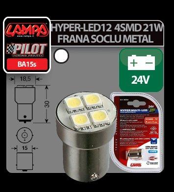 Bec Hyper-Led12 - 4SMD 24V frana soclu met P21W BA15s 1buc - Alb